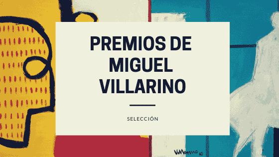 Premios de Miguel Villarino